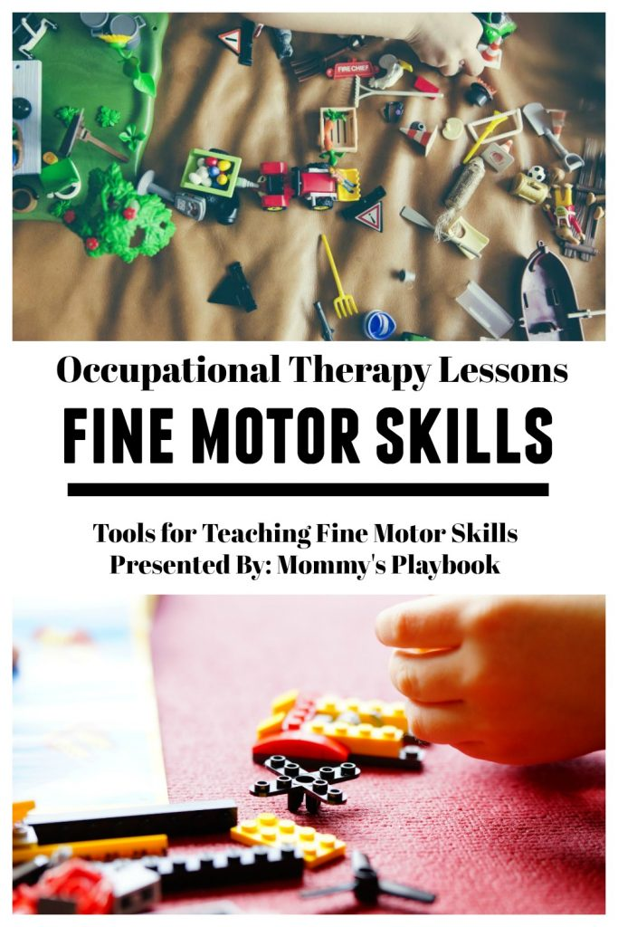 Occupational Therapy Lessons: Fine Motor Skills