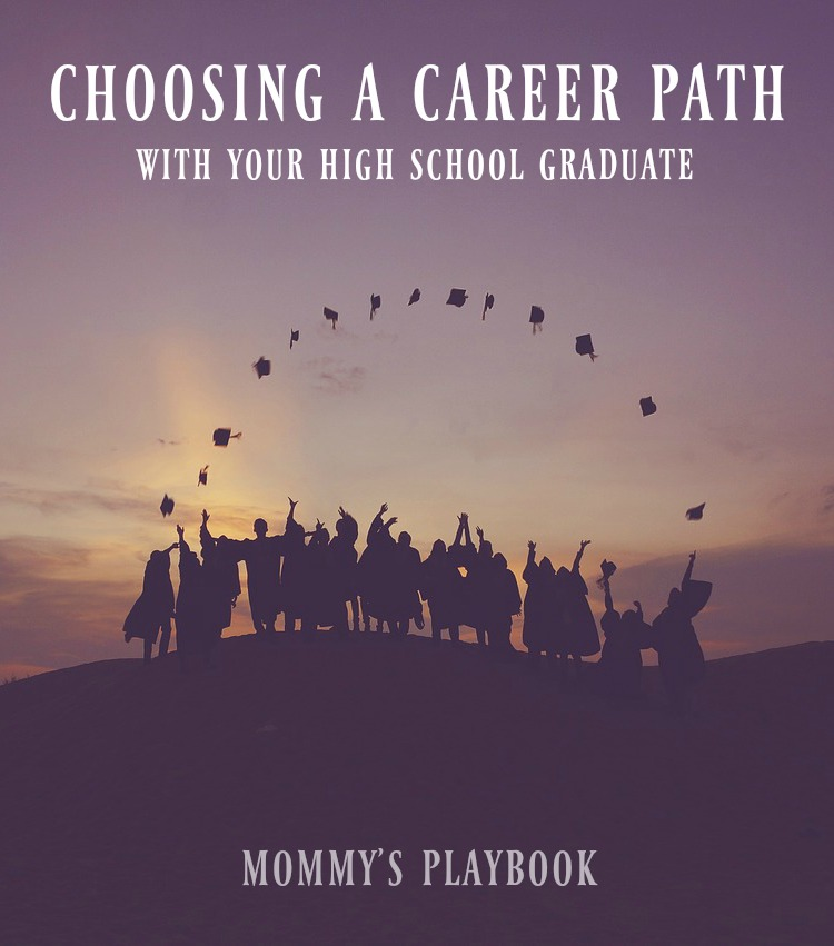 How to Choose a Career Path with Your High School Graduate