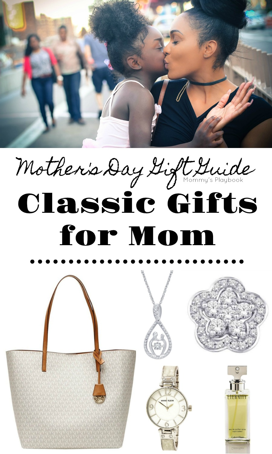 Mother's Day Gift Guide: Classic Gifts for Mom #MothersDay #MothersDayGuide #MothersDayGifts #MomGifts