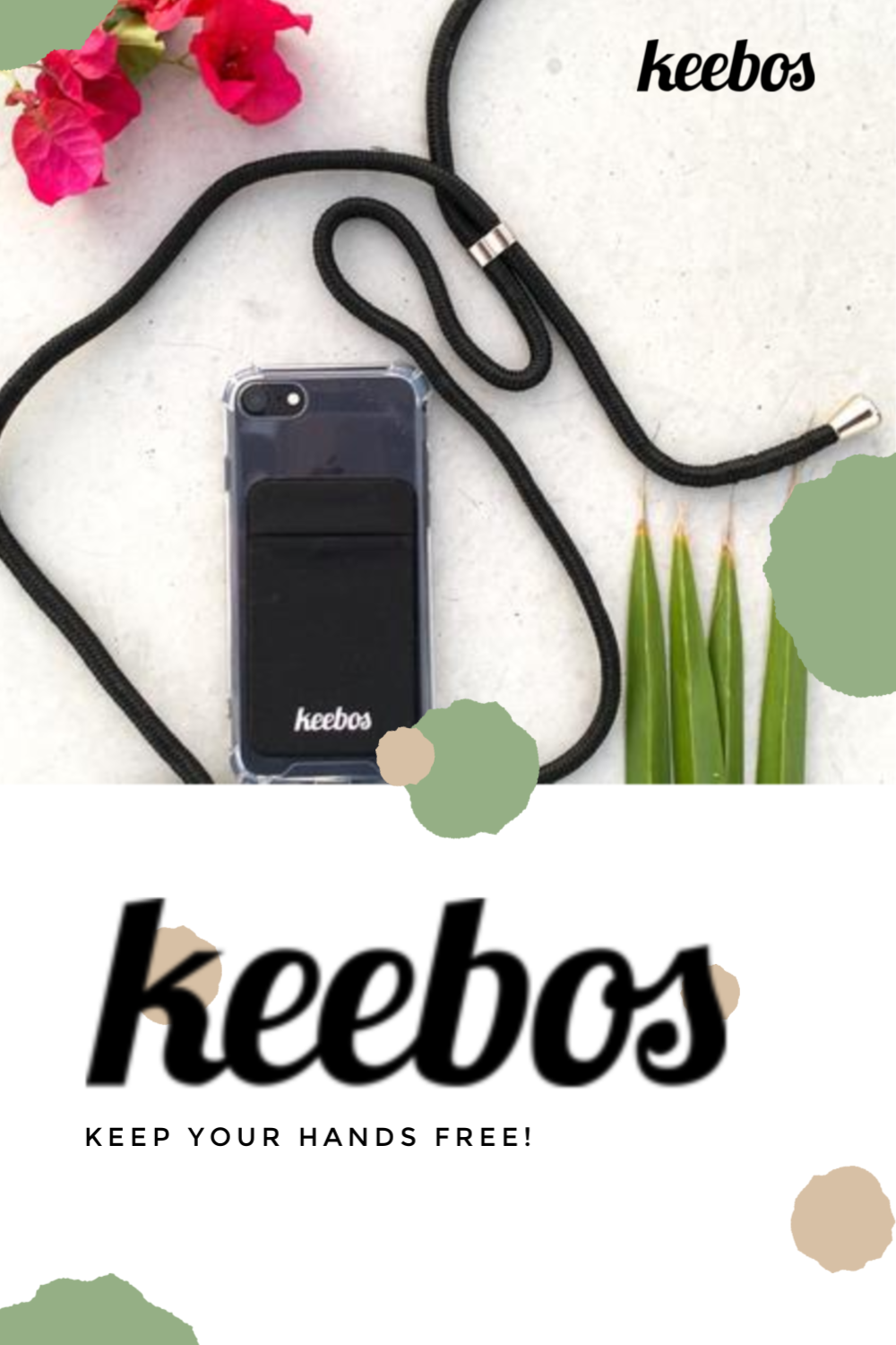 Never drop or lose your phone again - Keep your hands free #Keebos