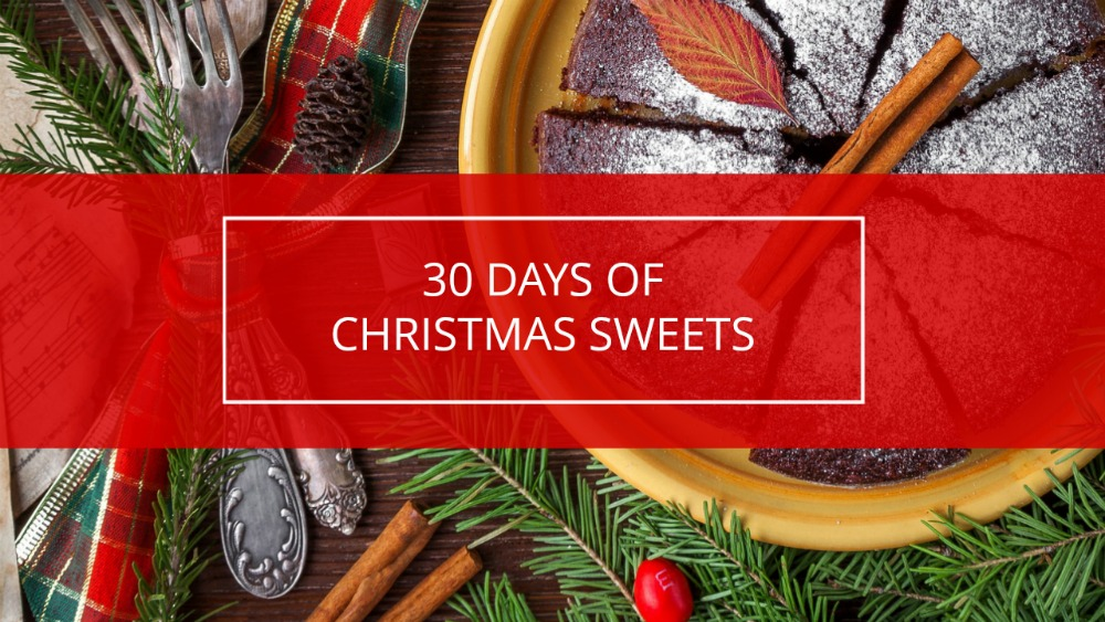 30 Days of Christmas Sweets #ChristmasSweets