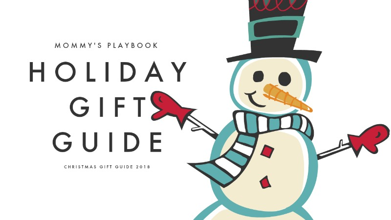 2018 Holiday Gift Guide at Mommy's Playbook! Helping you give the best memories year after year! #Christmas2018 #GiftGuide #MommysPlaybook